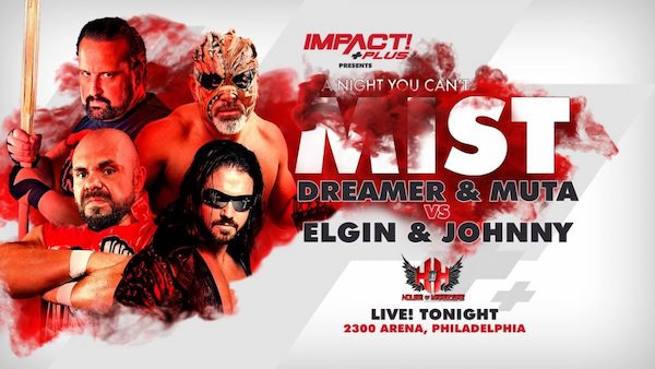 Watch iMPACT Plus: A Night You Can't Mist 6/8/19