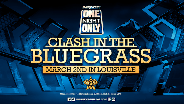 Watch iMPACT Wrestling One Night Only: Clash In The Bluegrass 2019