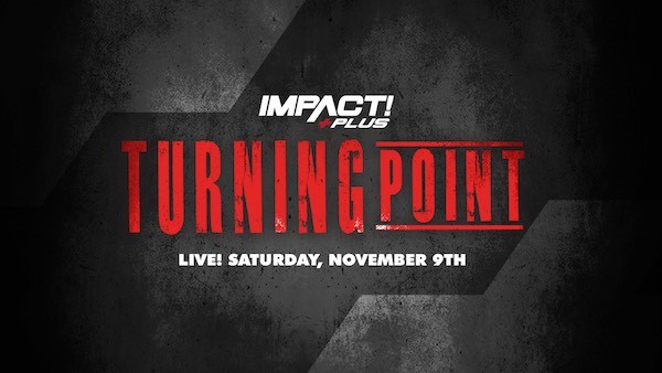 Watch iMPACT Wrestling: Turning Point 11/9/19