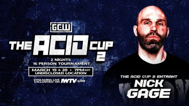 Watch GCW The Acid Cup 2 Night 2 3/20/20 – 20 March 2020