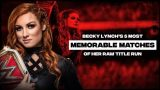 WWE Essentials E02 Becky Lynch Best Title Matches
