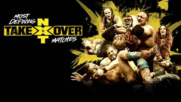 Watch WWE NxTs Most Defining TakerOver Matches