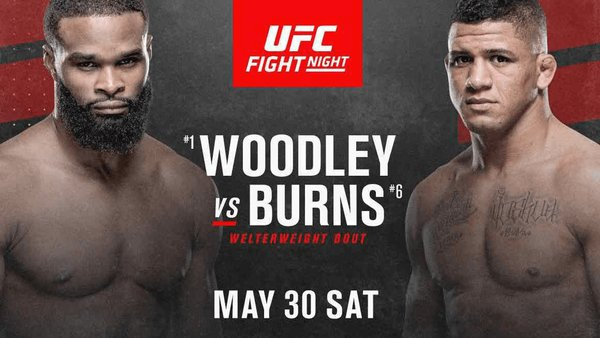 Watch UFC Fight Night Woodley vs Burns 5/30/20 – 30 May 2020
