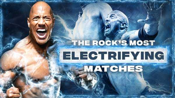 Watch WWE The Best Of The Rocks Most Electrifying Matches