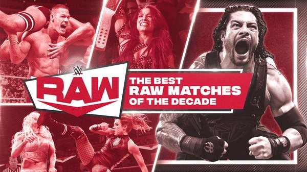 Watch WWE The Best Raw Matches Of The Decade 2020