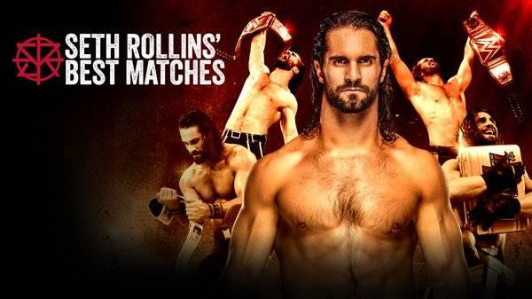 Watch WWE The Best of Seth Rollins Matches