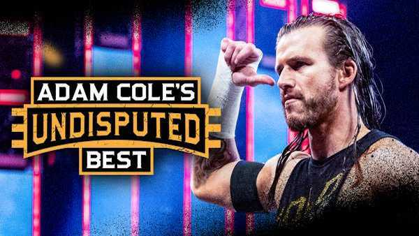 Watch WWE The Best of Adam Cole's Undisputed Best