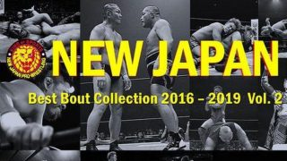 Watch NJPW Best Bout collection 2016 to 2019 Volume 2