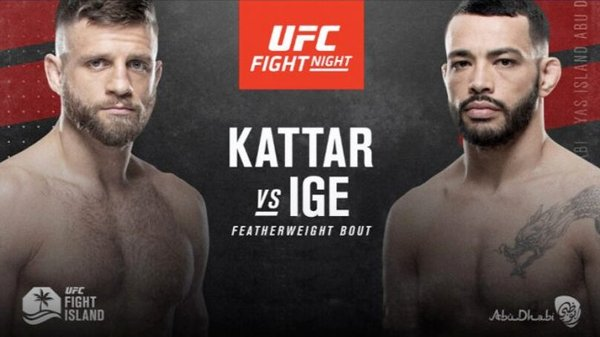 Watch UFC Fight Night 172 Kattar Vs Ige 7/15/20 – 15 July 2020