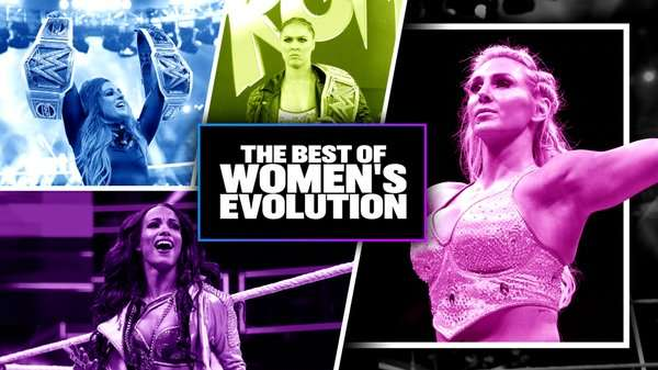 Watch WWE Best Of Womens Evolution 2020