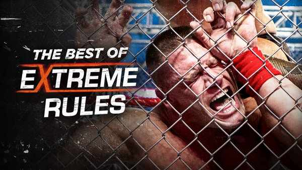 Watch WWE The Best Of Extreme Rules