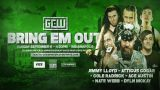 Watch GCW Bring Em Out 9/6/20 – 6 September 2020