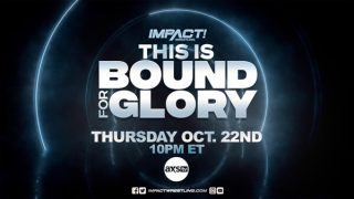 Watch Impact Wrestling This Is Bound For Glory 10/22/20 – 22 October 2020