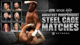 Watch WWE The Greatest Independent Steel Cage Matches
