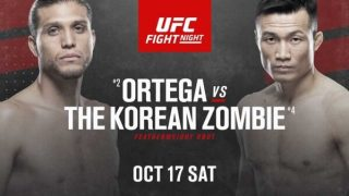 Watch UFC Fight Night 180: Ortega Vs The Korean Zombie 10/17/20 – 17 October 2020