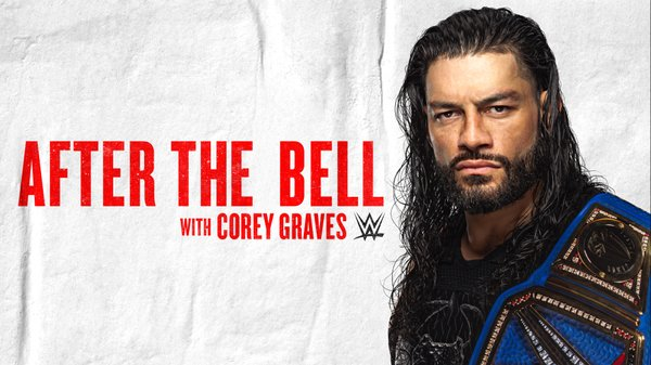 Watch WWE After The Bell Roman Reigns