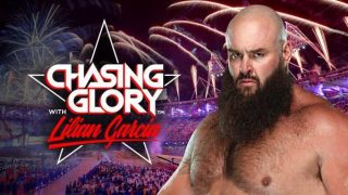 Watch WWE Chasing Glory E1 Braun Strowman