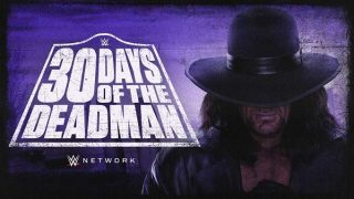 Watch WWE First Look 30 Days of The Deadman