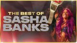 Watch WWE The Best Of Sasha Banks