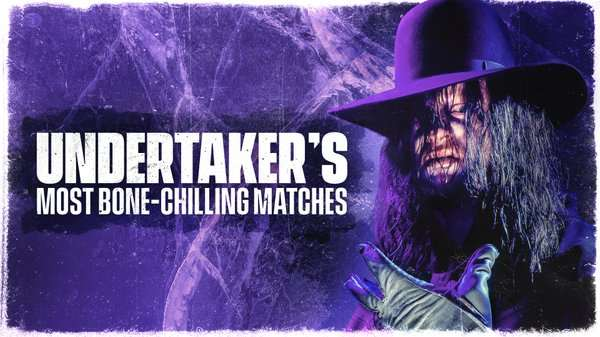 Watch WWE The Best Of Undertakers Most Bone Chilling Matches