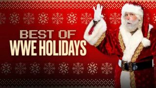 Watch WWE The Best Of The Holidays