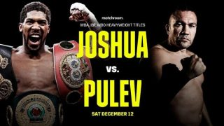 Watch Anthony Joshua vs Kubrat Pulev 12/12/20 – 12 December 2020