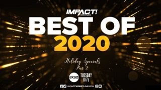 Watch Impact Wrestling Best of 2020 12/29/20 – 29 December 2020
