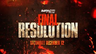 Watch Impact Wrestling Final Resolution 12/12/20 – 12 December 2020