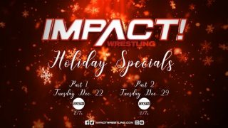 Watch Impact Wrestling Holiday Specials 12/22/20 – 22 December 2020