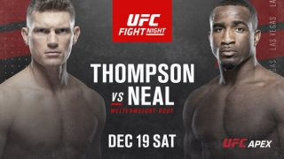 Watch UFC Fight Night: Thompson vs. Neal 12/19/20 – 19 December 2020