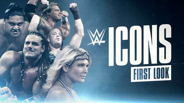 Watch WWE Icons First Look
