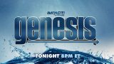 Watch Impact Wrestling Genesis 1/9/21 – 9 January 2021