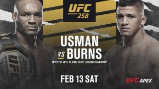 Watch UFC 258 : Usman Vs Burns 2/13/21 – 13 February 2021