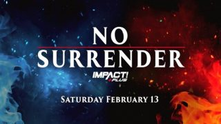 Watch Impact Wrestling No Surrender 2021 PPV 2/13/21 – 13 February 2021