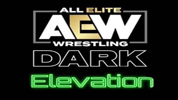 Watch AEW Dark Elevation 4/12/21 – 12 April 2021