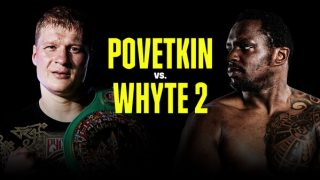 Watch Povetkin vs Whyte 2 II 3/27/21 – 27 March 2021