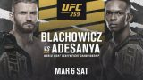 Watch UFC 259 : Blachowicz Vs Adesanya 3/6/21 – 6 March 2021