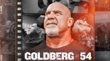 Watch WWE Network Specials GoldBerg At 54