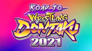 15th Apr – Watch NJPW Road to Wrestling Dontaku 2021 4/15/21 – 15 April 2021
