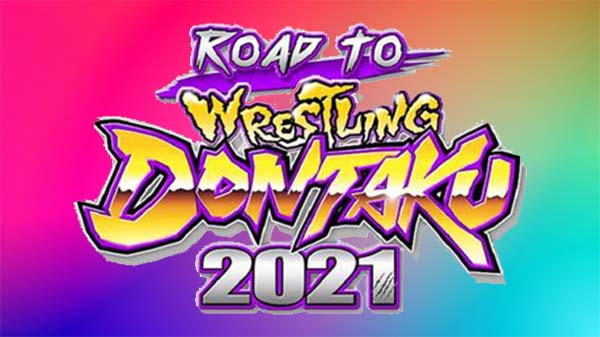 3rd May – Watch NJPW Road to Wrestling Dontaku 2021 5/3/21 – 3 May 2021
