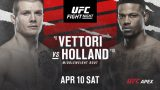 Watch UFC Fight Night: Vettori vs Holland 4/10/21 – 10 April 2021