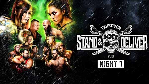 Night 1 – Watch WWE NxT TakeOver Stand And Deliver 4/7/21 – 7 April 2021