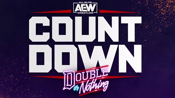 Watch AEW Countdown To Double Or Nothing 2021