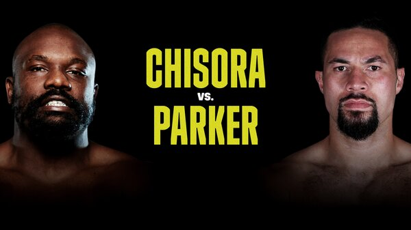 Watch Derek Chisora vs Joseph Parker 5/1/21 – 1 May 2021