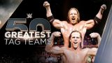 Watch The 50 Greatest Tag Teams 35 Through 21