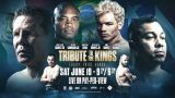 Watch Tribute to the Kings: Chavez Jr. vs Anderson Silva 6/19/21 – 19 June 2021