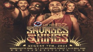Watch AAW Savages & Kings 8/7/21 – 7 August 2021