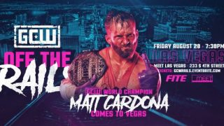 Watch GCW Off The Rails 2021 PPV 8/20/21 – 20 August 2021