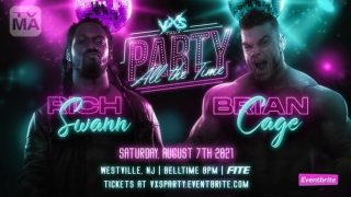 Watch VxS Party All The Time PPV 8/7/21 – 7 August 2021