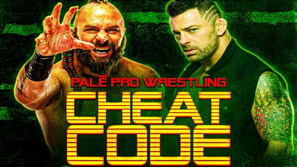 Watch Pale Pro Wrestling Cheat Code 2021 PPV 9/18/21 – 18 September 2021